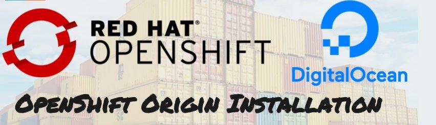 OpenShift Origin Installation